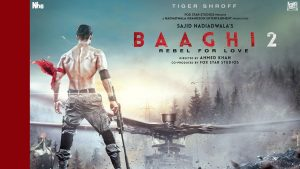 Baaghi 2 Full movie