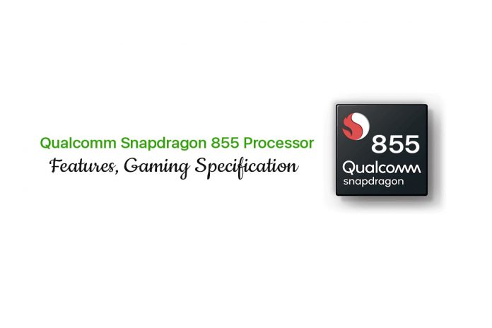 Snapdragon 855 Processor features, availability
