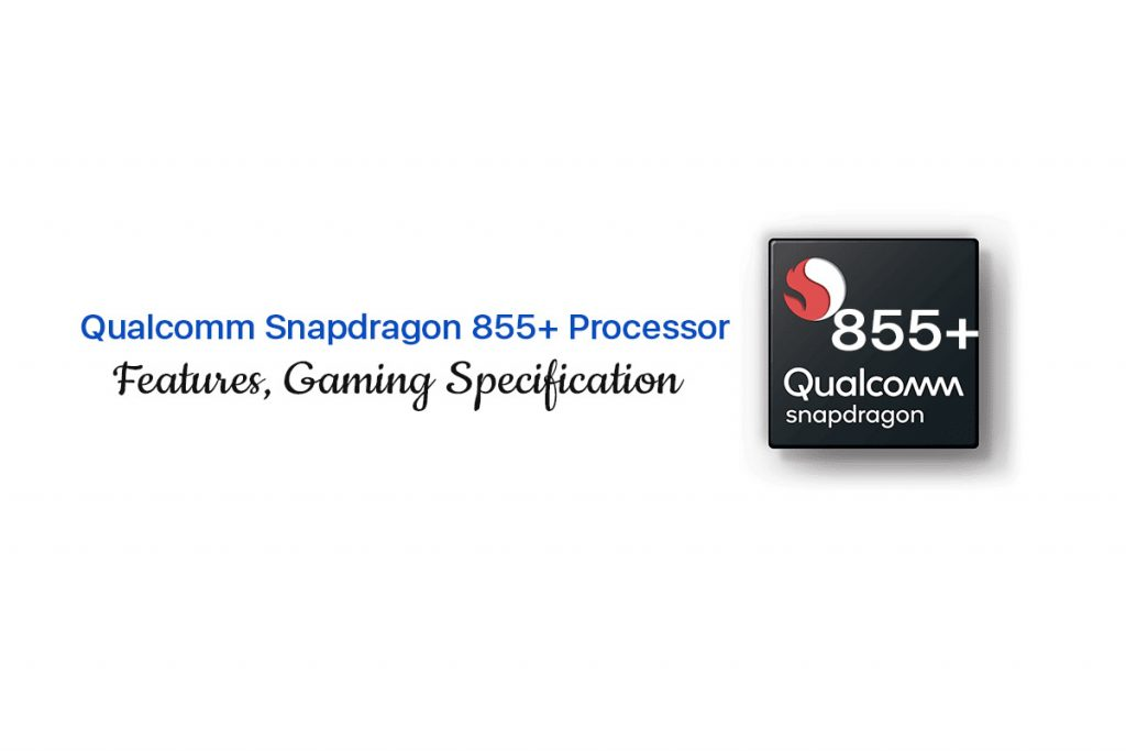 snapdragon 855 plus processor