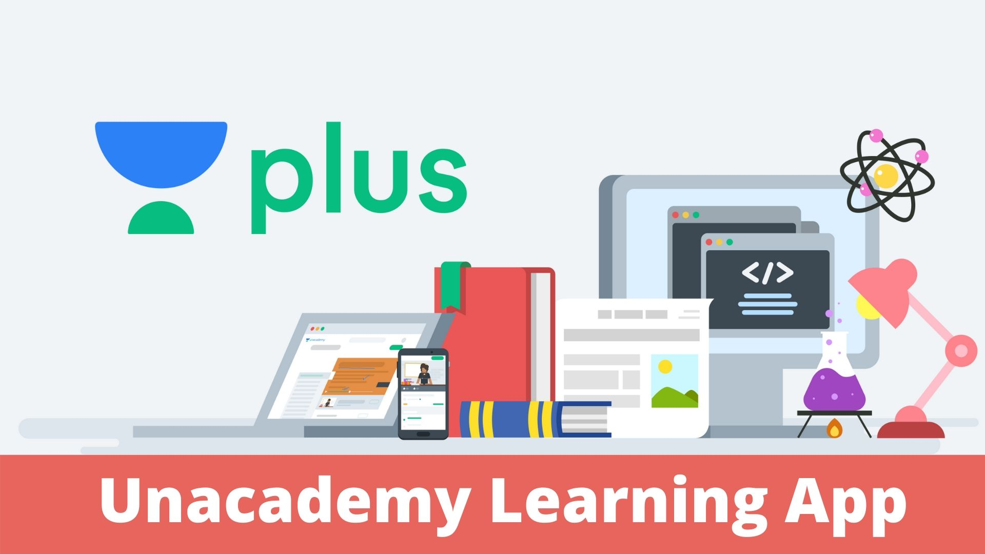 Unacademy Learning App